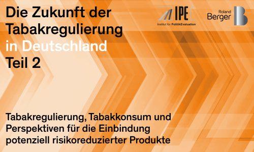 Die Zukunft der Tabakregulierung in Deutschland Teil 2