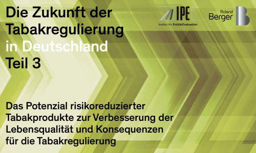 Die Zukunft der Tabakregulierung in Deutschland Teil 3