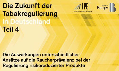 Die Zukunft der Tabakregulierung in Deutschland Teil 4